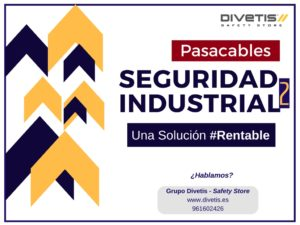 Seguridad industrial Pasacable